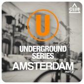 Underground Series Amsterdam, Pt. 2 von Various Artists