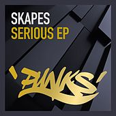 Serious by Skapes
