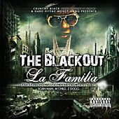 Crunchy Black & Hard Hittaz Money Gang Presents - The BlackOut La Familia by Various Artists