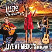 Live At Medici's by Lucie