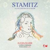 Stamitz: Flute Concerto in D Major (Digitally Remastered) von Eugen Duvier