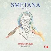 Smetana: Má vlast: II. Vltava (Die Moldau) (Digitally Remastered) by Marko Munih