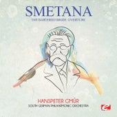 Smetana: The Bartered Bride: Overture (Digitally Remastered) by Hanspeter Gmür