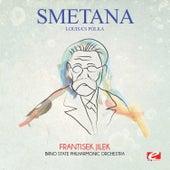 Smetana: Louisa's Polka (Digitally Remastered) by Frantisek Jilek