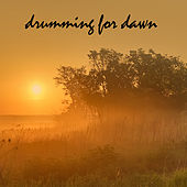 Drumming for Dawn by Various Artists