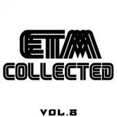 ETM Collected, Vol. 8 von Various Artists