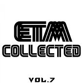 ETM Collected, Vol. 7 von Various Artists