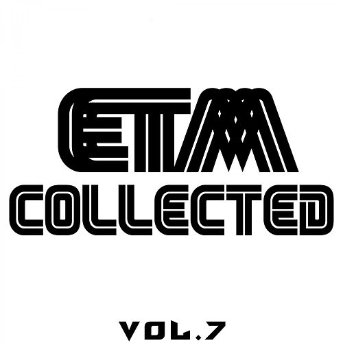 ETM Collected, Vol. 7 by Various Artists