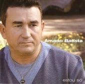 Estou Só by Amado Batista