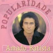Popularidade by Amado Batista