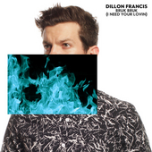 Bruk Bruk (I Need Your Lovin) de Dillon Francis