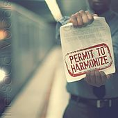 Permit to Harmonize by The SoCal VoCals
