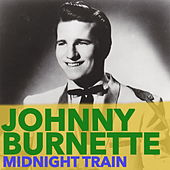 Midnight Train de Johnny Burnette