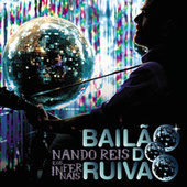 Nando Reis E Os Infernais - Bailão Do Ruivão (Live) de Various Artists
