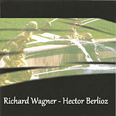 Richard Wagner - Hector Berlioz de Tbilisi Symphony Orchestra