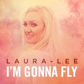 I'm Gonna Fly de Laura Lee