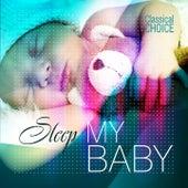 Classical Choice: Sleep My Baby by Various Artists