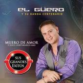 Muero de Amor y Doce Centenarios Mas by Various Artists