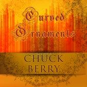 Curved Ornaments van Chuck Berry