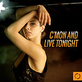 C'mon and Live Tonight by Various Artists