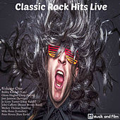 Classic Rock Hits Live, Vol. 1 by Various Artists