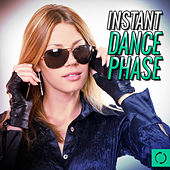 Instant Dance Phase von Various Artists