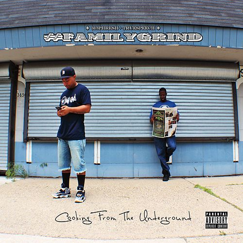 Cooking from the Underground by Familygrind