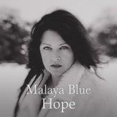 Hope by Malaya Blue