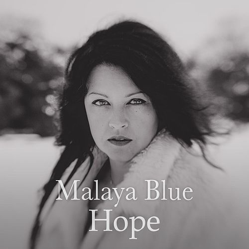 Hope by Malaya Blue