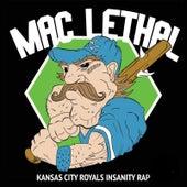 Kansas City Royals Insanity Rap van Mac Lethal