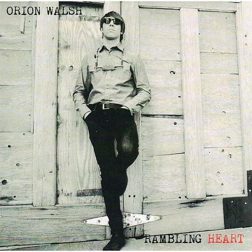Rambling Heart by Orion Walsh