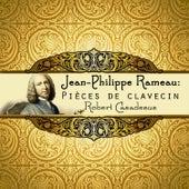Jean-Philippe Rameau: Pièces de clavecin by Robert Casadesus