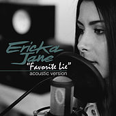 Favorite Lie (Acoustic Version) by Ericka Jane