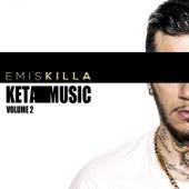 Keta Music - Volume 2 by Emis Killa
