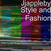 Style and Fashion by JJ Appleby