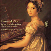 Sor: The Fortepiano Works by Josep-Maria Roger