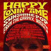 Happy Lovin' Time - Sunshine Pop from the Garpax Vaults van Various Artists