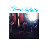 Times Infinity Volume One by The Dears