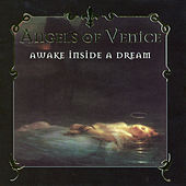 Awake Inside a Dream by Angels Of Venice