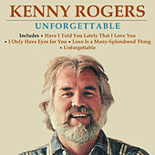 Unforgettable by Kenny Rogers