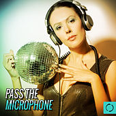 Pass the Microphone by Various Artists