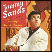 Teenage Hits & Rarities by Tommy Sands