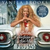 Boleros, Nostalgia y Algo Mas de Yanela Brooks