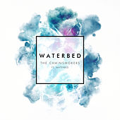 Waterbed di The Chainsmokers