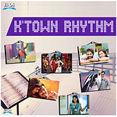 K'Town Rhythm by Various Artists