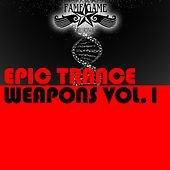 Epic Trance Weapons, Vol.1 by Various Artists