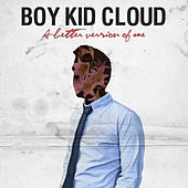 A Better Version of Me de Boy Kid Cloud