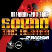 Sound the Alarm (feat. Skarra Mucci & Bassface Sascha) by Navigator