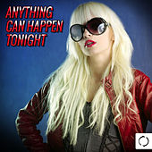 Anything Can Happen Tonight von Various Artists