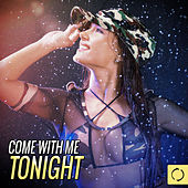 Come with Me Tonight by Various Artists